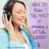 HOW-TO-Make-The-MOST-of-Attending-a-virtual-summit
