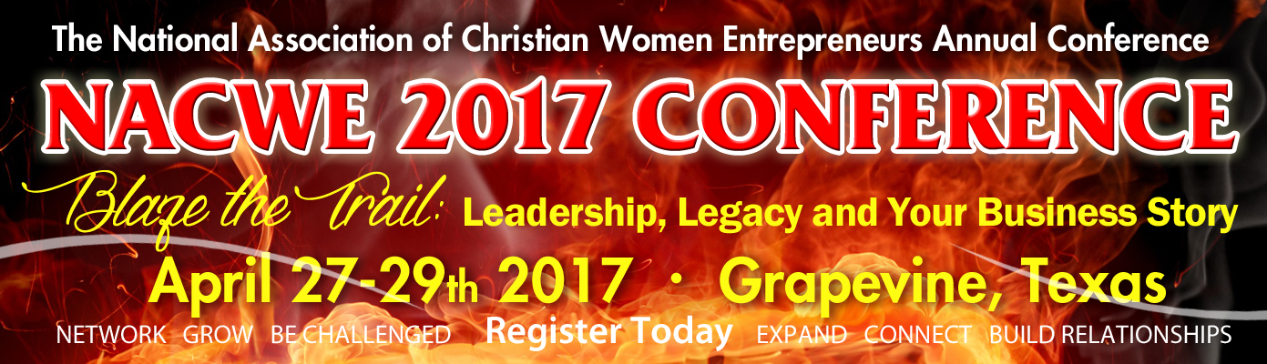 2017 NACWE Conference | National Association of Christian Women Entrepreneurs | Networking & Online Networking