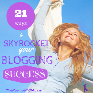 21-ways-to-skyrocket-your-blogging-success