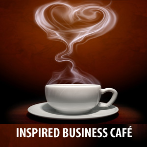 Inspired Business Cafe | Free Monthly Webinars | NACWE