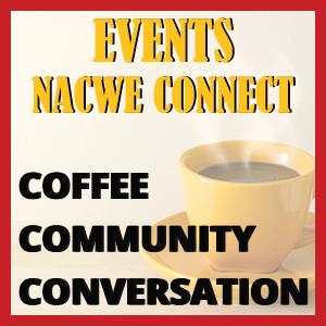 NACWE Coffee, Conversation & Community Circuits